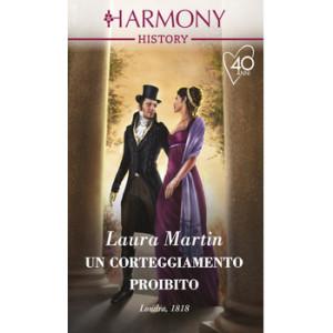 Harmony History - Un corteggiamento proibito Di Laura Martin