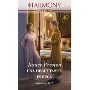 Harmony History - Una debuttante in fuga Di Janice Preston