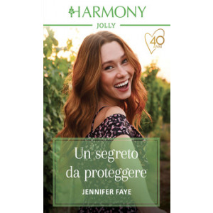 Harmony Harmony Jolly - Un segreto da proteggere Di Jennifer Faye