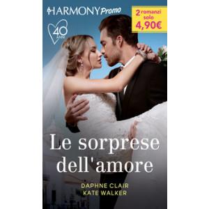 Harmony Promo - Le sorprese dell'amore Di Daphne Clair, Kate Walker