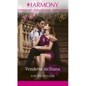 Harmony Collezione - Vendetta siciliana Di Louise Fuller