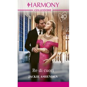 Harmony Collezione - Re di cuori Di Jackie Ashenden