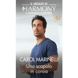 Harmony Il Meglio di Harmony - Uno scapolo in corsia Di Carol Marinelli