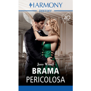 Harmony Destiny - Brama pericolosa Di Joss Wood