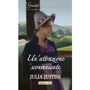 Harmony Grandi Romanzi Storici - Un'attrazione sconveniente Di Julia Justiss