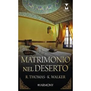 Harmony MyDream - Matrimonio nel deserto Di Rachael Thomas, Kate Walker