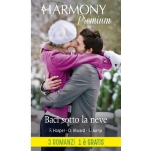 Harmony Premium - Baci sotto la neve Di Fiona Harper, Donna Alward, Shirley Jump
