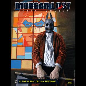 Morgan Lost Night Novels N.1 - Il fine ultimo della creazione