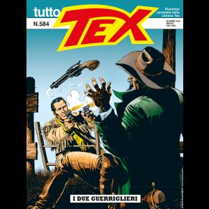 Tutto Tex N.584 - I due guerriglieri