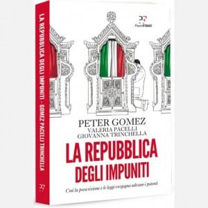 Paper FIRST - Il Fatto Quotidiano La Repubblica degli impuniti