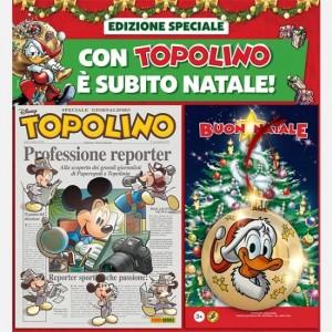 Disney Topolino - Speciale Natale Topolino N° 3340 + Palla di Natale Oro