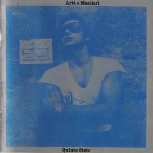 Progressive Rock italiano in Vinile Arti & Mestieri, Quinto Stato