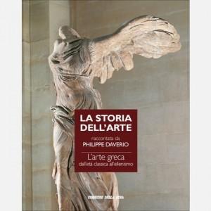 Storia dell'arte raccontata da Philippe Daverio L'arte greca dall'Età Classica all'Ellenismo