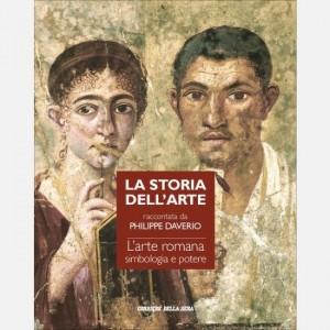 Storia dell'arte raccontata da Philippe Daverio L'arte romana, simbologia e potere