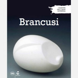 I maestri dell'arte moderna (ed. 2019) Brancusi