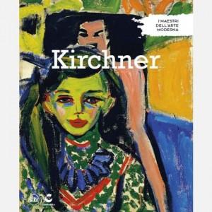 I maestri dell'arte moderna (ed. 2019) Kirchner