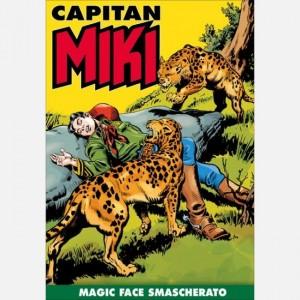 Capitan Miki Magic Face smascherato
