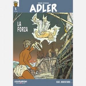 Albi avventura Adler - La forza
