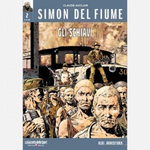 Albi avventura Simon del fiume - Gli schiavi