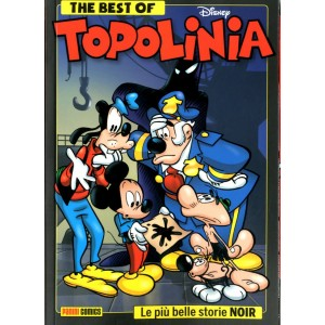 Best Of Topolinia Noir - The Best Of Topolinia Noir - Disney Compilation Panini Comics