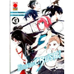 Akame Ga Kill! Hinowa Ga Crush - N° 2 - Manga Blade 55 - Panini Comics