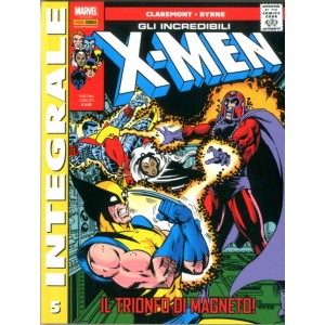 X-Men Di Chris Claremont - N° 5 - Gli Incredibili X-Men - Marvel Integrale Panini Comics