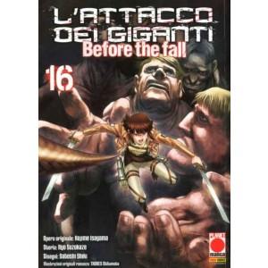 Attacco Dei Giganti Before The Fall - N° 16 - Manga Shock 16 - Panini Comics