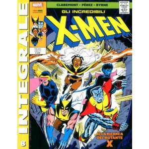 X-Men Di Chris Claremont - N° 8 - Gli Incredibili X-Men 8 - Marvel Integrale Panini Comics