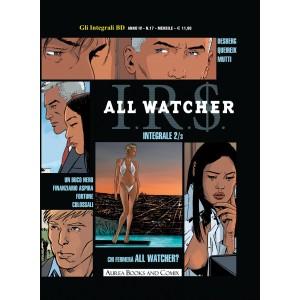 Integrali Bd Nuova Serie - N° 17 - Chi Fermera' All Watcher? - I.R.S. All Watcher Integrale Aurea Books And Comix