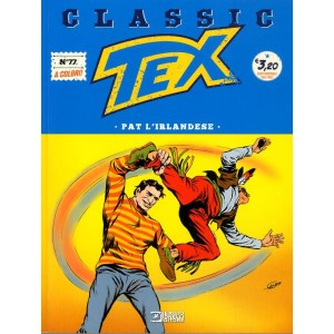 Tex Classic - N° 77 - Pat L'Irlandese - Bonelli Editore