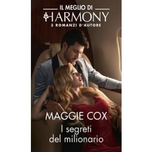 Harmony Il Meglio di Harmony - I segreti del milionario Di Maggie Cox