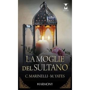 Harmony MyDream - La moglie del sultano Di Carol Marinelli, Maisey Yates