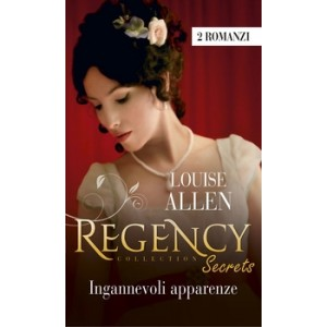 Harmony Regency Collection - Ingannevoli apparenze Di Louise Allen