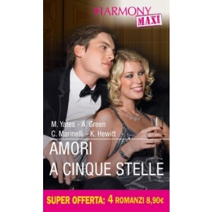 Harmony MAXI - Amori a cinque stelle Di Maisey Yates, Abby Green, Carol Marinelli, Kate Hewitt