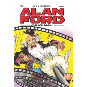 Alan Ford - N° 608 - Cinema, Cinema - Alan Ford Original 1000 Volte Meglio Publishing