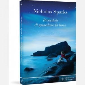 OGGI - Biblioteca dell'amore Nicholas Sparks - Ricordati di guardare la luna