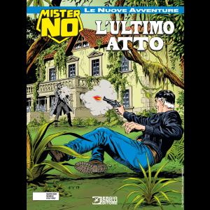 Mister No - Le nuove avventure N.9 - L'ultimo atto
