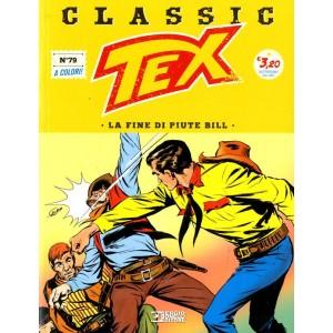 Tex Classic - N° 79 - La Fine Di Piute Bill - Bonelli Editore