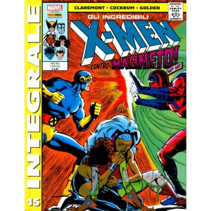 X-Men Di Chris Claremont - N° 15 - Gli Incredibili X-Men - Marvel Integrale Panini Comics
