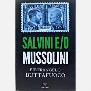 Paper FIRST - Il Fatto Quotidiano Salvini e/o Mussolini