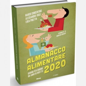 Giorno per giorno un anno di ricette OGGI - Almanacco Alimentare 2020