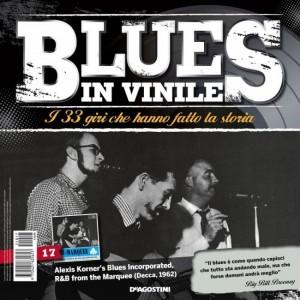 Blues in Vinile  Uscita Nº 17                                                             del 25/05/2016                             Periodicità: Quindicinale Editore: DeAgostini Publishing
