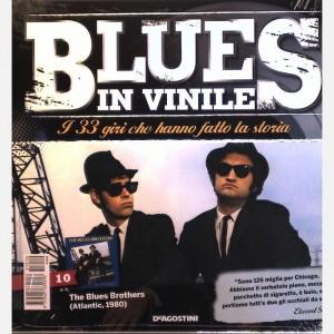Blues in Vinile  Uscita Nº 10                                                             del 17/02/2016                             Periodicità: Quindicinale Editore: DeAgostini Publishing