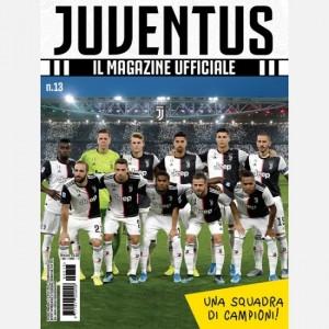 Juventus - Il Magazine Ufficiale  Uscita Nº 13                                                             del 09/11/2019                             Periodicità: Mensile Editore: Tridimensional S.r.l.