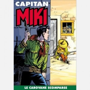 Capitan Miki  Uscita Nº 50                                                             del 21/01/2020                             Periodicità: Settimanale Editore: RCS MediaGroup