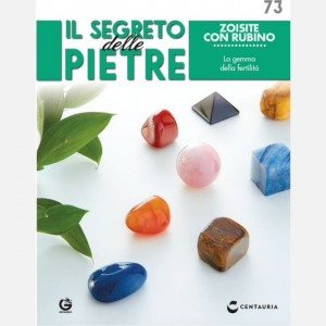 Il segreto delle pietre  Uscita Nº 73                                                             del 18/01/2020                             Periodicità: Quindicinale Editore: Centauria