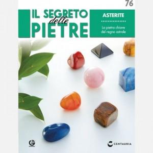 Il segreto delle pietre  Uscita Nº 76                                                             del 08/02/2020                             Periodicità: Quindicinale Editore: Centauria