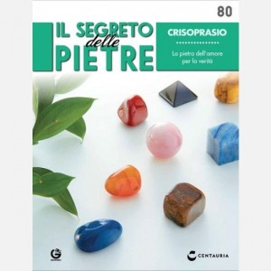 Il segreto delle pietre  Uscita Nº 80                                                             del 07/03/2020                             Periodicità: Quindicinale Editore: Centauria