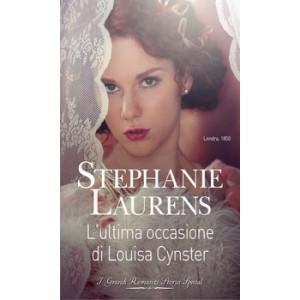 Harmony Grandi Romanzi Storici Special - L'ultima occasione di Louisa Cynster Di Stephanie Laurens