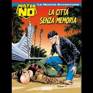 Mister No - Le nuove avventure N.5 - La città senza memoria
